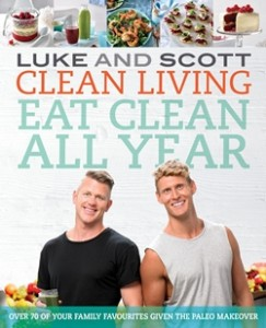 Clean Living: Eat Clean All Year, by Luke Hines and Scott Gooding ($29.99), published by Hachette Australia.