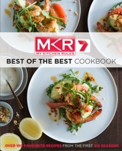 MKR: Best Of The Best Cookbook ($39.99), published by Hachette Australia.